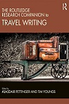 The Routledge research companion to travel writing