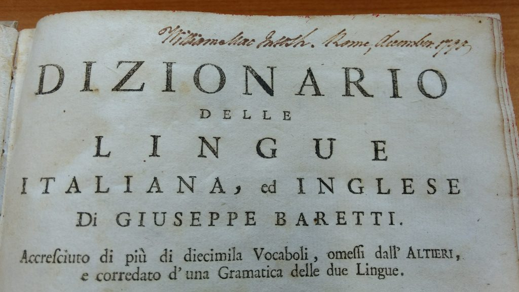"Macintosh's copy of ""Dizionario delle lingue Italiana"" (1787), showing that he purchased it in Rome in December 1790."